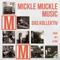 Cover_Mickle Muckle Music – Das Kollektiv – Home Not Alone